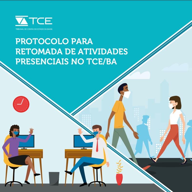 Capa da(o) 2.-Protocolo-para-retomada-de-atividades-presenciais-no-TCEBA20210929.jpgProtocolo para retomada de atividades presenciais no TCE/BA